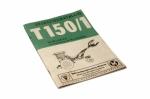 Ersatzteilkatalog T150/1 Hublader